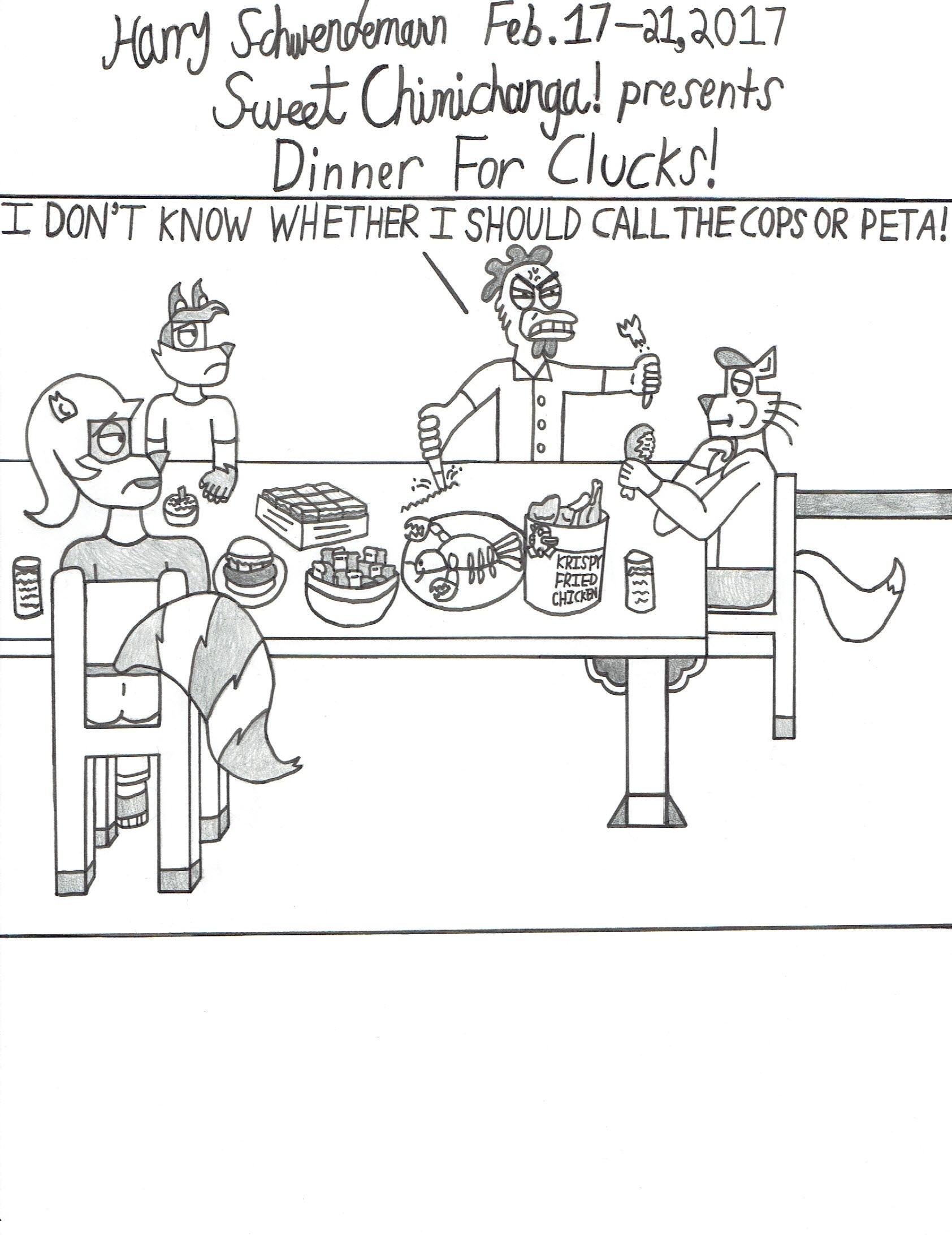 Dinner For Clucks!