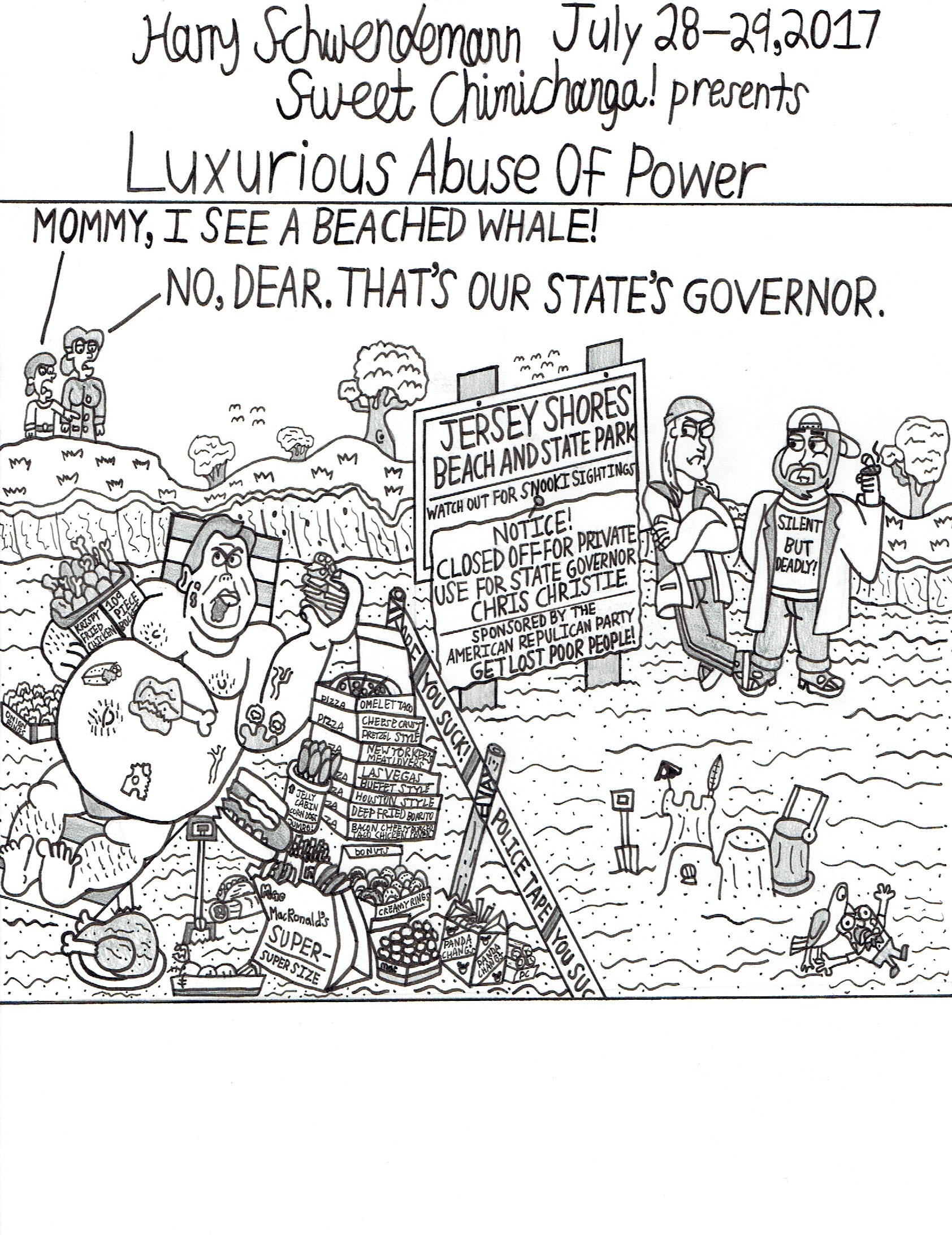 Luxurious Abuse of Power