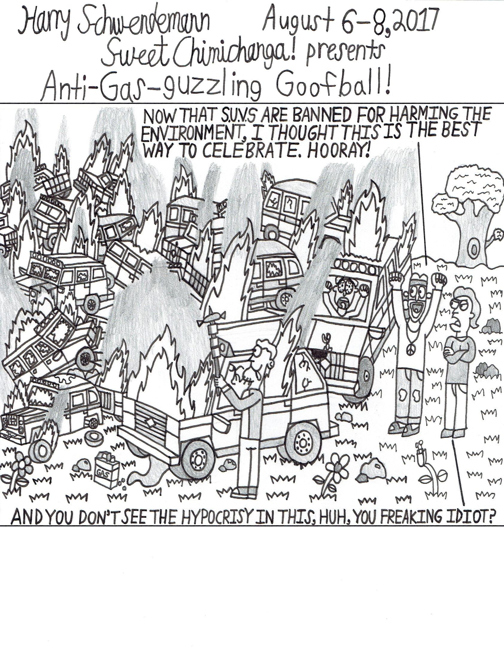 Anti-Gas-guzzling Goofball!