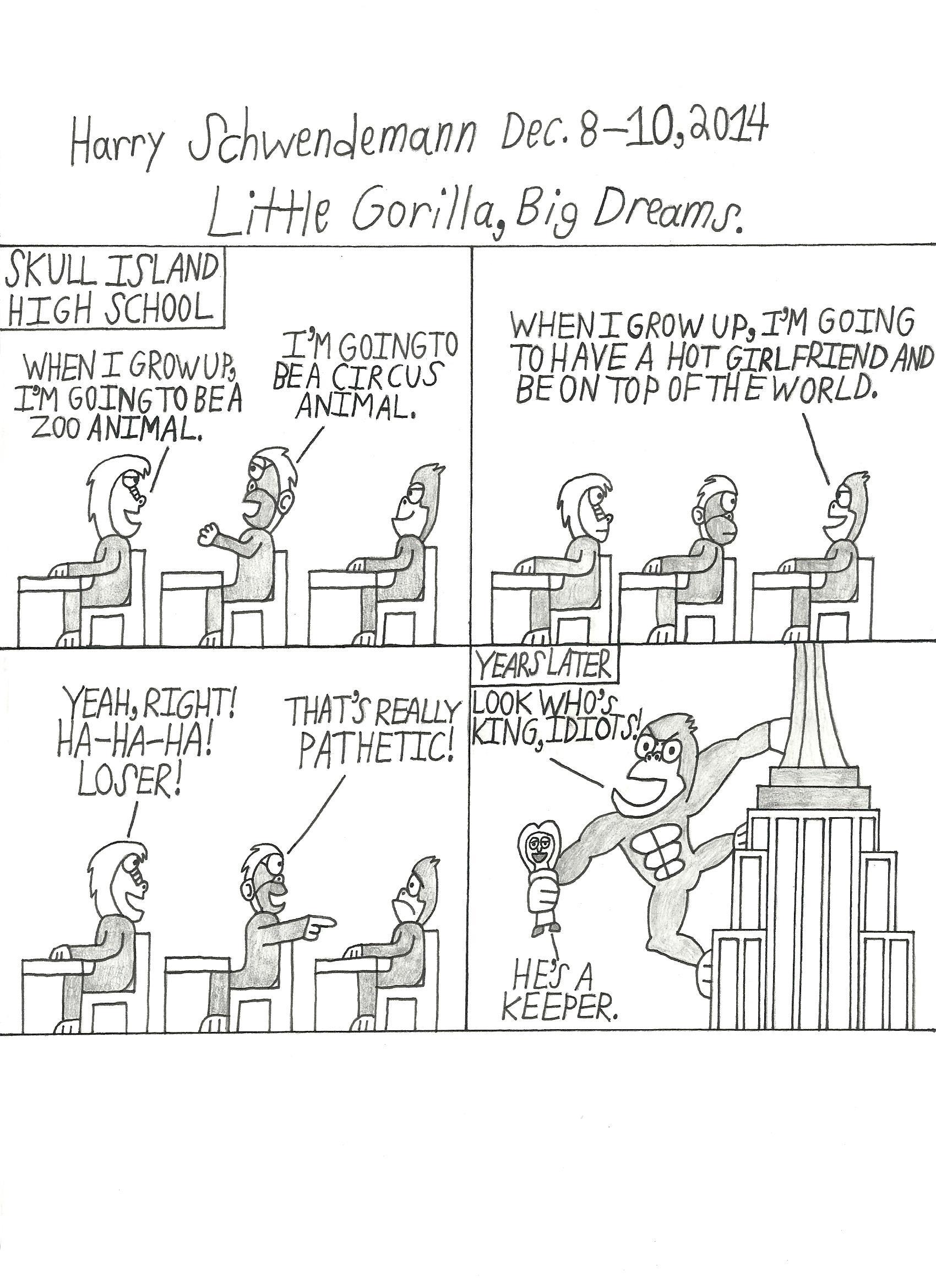 Little Gorilla, Big Dreams.